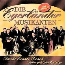 """DIE EGERLÄNDER MUSIKANTEN """"DANKE ERNST MOSCH"""" CD NEU"""