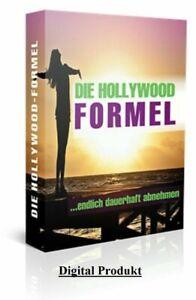Die Hollywood-Formel: Endlich dauerhaft abnehmen + Boni (Sonderrabatt) > Schlank