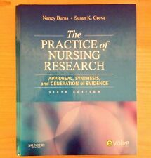 The Practice Of Nursing Research Nancy Burns Susan Grove 2009 Hardcover 6th Ed