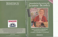 Homespun-Remembering The Journey With Leanne Beasley-Quilt Making-DVD