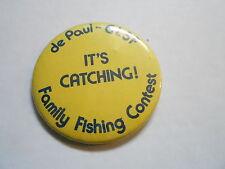 "Vintage 3"" Pinback Button #105-167 - De Paul Glsf - Family Fishing Contest"