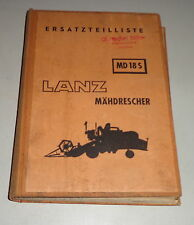 Parts Catalog/Spare Parts List Lanz Combine Harvester Md 18 S - Stand 05/1957