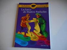 BIBLIO COLLEGE - LA FARCE DE MAITRE PATHELIN - HACHETTE
