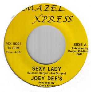 "Northern Modern 80's Boogie Soul 7""-Joey Dee's-Sexy Lady-US Mazel Xpress issue"