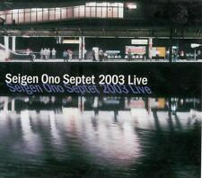 Seigen Ono Septet 2003 Live; Sealed CD