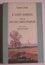 """CIONI Laura """"Il santo semplice. Vita di san Riccardo Pampuri"""" Marietti, 1996"""