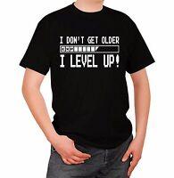 Maglia Livello I Don't get Older I Level Up! T-shirt T shirt Games Videogioco