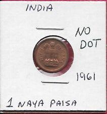 INDIA 1 NAYA PAISA 1961 NO DOT UNC ASOKA LION ON PEDESTAL,DENOMINATION AND DATE