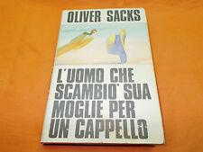 oliver sacks l'uomo che scambiò sua moglie per un cappello 1989
