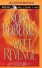 Sweet Revenge by Nora Roberts (2014, MP3 CD, Unabridged)