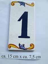 """Hausnummer Keramik  Nr. 1  """" Pepe """"  15 cm x 7,5 cm (made in Spain )"""