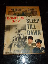 NO SLEEP TILL DAWN - No 831 - the Story of Bombers B-52 - Date 1957 - Warner Brs