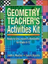 Geometry Teacher's Activities Kit: Ready-to-Use Lessons & Worksheets for Grades