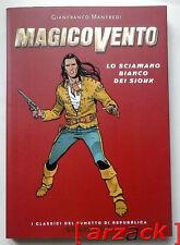 CLASSICI REPUBBLICA Serie Oro 64 MAGICO VENTO -  Lo sciamano bianco dei sioux