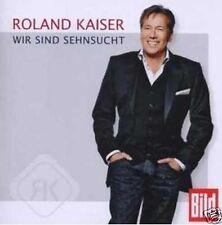 Roland Kaiser - Wir sind Sehnsucht - CD NEU Wann werden wir uns begegnen