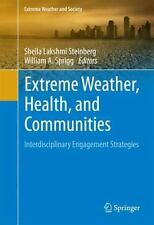 Extreme Weather, Health, and Communities : Interdisciplinary Engagement Strat...