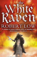 The White Raven (Oathsworn), Low, Robert, New Book