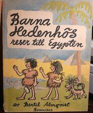 Barna Hedenhos Reser till egypten, Bertil Almqvist, Bonniers 1949