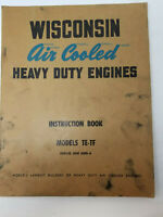Vintage 1950s Wisconsin Air Cooled Engines Instruction Book Models TE-TF