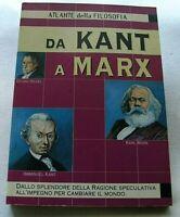 ATLANTE DELLA FILOSOFIA 1 edizione 1999 Demetra DA KANT A MARX Luciano Zamperini