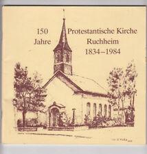 150 Jahre Protestantische Kirche Ruchheim 1834-1984 Geschichte Pfarrei Pfarrer
