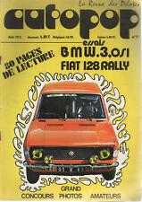 AUTOPOP 11 1972 FIAT 128 RALLY BMW 3.0 Si JEBE 1600 JOSE NOGARO COUPE ACIF