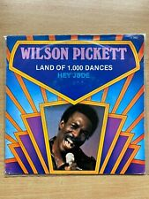 "7"" vinyl - Wilson Pickett - Land Of 1.000 Dances"
