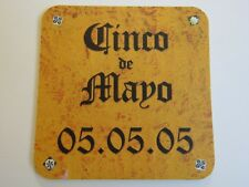 Beer Brewery Coaster ~ CORONA Extra Cerveza ~ Cinco De Mayo 05-05.05 Sweepstakes