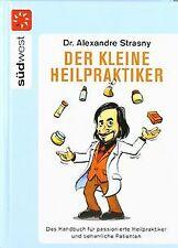 Der kleine Heilpraktiker: Das Handbuch für passioni... | Buch | Zustand sehr gut