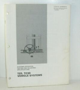 Cat T25 TC30 Vehicle Systems Lift Trucks (SENB8049-02) {T1293}