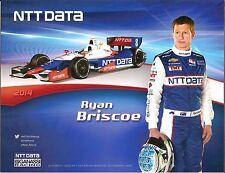 2014 RYAN BRISCOE INDIANAPOLIS 500 NTT PHOTO CARD POSTCARD INDY CAR hero vanity