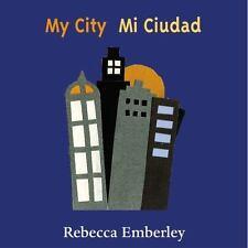 My City/ Mi Ciudad Emberley, Rebecca Board book