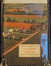 Illinois & Indiana  American Geographical Society Know Your America Program
