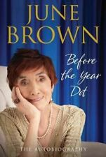 June Brown, Before the Year Dot, Like New, Hardcover