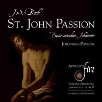 ST.JOHN PASSION - SORRELL/APOLLO.S FIRE/STRAUSS/+  BACH (KOMPONIST)  2 CD NEU