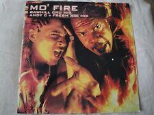 """MO' FIRE RAWHILL CRU MIX ANDY C V FRESH REMIX 12"""" VINYL SINGLE 45 RPM 2003 EX"""