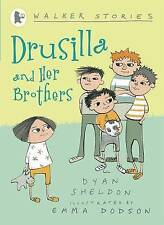 Drusilla and Her Brothers by Dyan Sheldon, Paperback, New Book