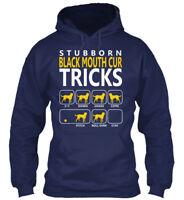 Black Mouth Cur Stubborn - Tricks Sit Down Shake Come Gildan Hoodie Sweatshirt