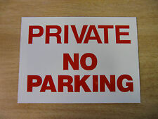 """PRIVATE - NO PARKING"" 295mm x 210mm rigid plastic warning sign A4 SIZE"
