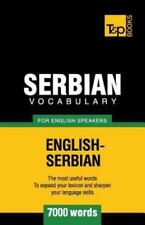 Serbian Vocabulary for English Speakers - 7000 Words (Paperback or Softback)