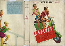RARE EO 1953 L'ÉQUIPE SIGNE DE PISTE + JAQUETTE + PIERRE JOUBERT LA FUSÉE N° 1