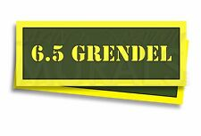 "6.5 GRENDEL Ammo Can Labels for Ammunition Case 3"" x 1"" sticker decal 2 PACK -AG"