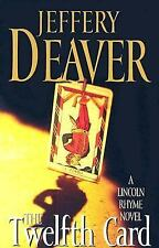 Lincoln Rhyme: The Twelfth Card No. 6 by Jeffery Deaver (2005, Paperback