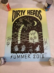 Dirty Heads  Signed Poster  Vip 2018