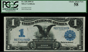 1899 $1 Silver Certificate FR-228 Black Eagle Graded PCGS 58 Choice About New
