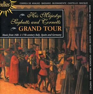 His Majesty's Sagbutts and Cornetts Grand Tour