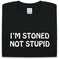 I'M Stoned Not Stupid Drôle T-Shirt Hommes S-Xxl Drogue Marijuana Haut Dope