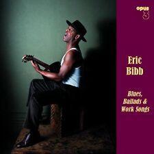 Eric Bibb-Blues, Ballads & Work chansons-Opus 3 LP 22111 (180 G Vinyle)
