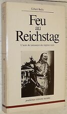 FEU AU REICHSTAG 1933 / G. BADIA / HITLER GOERING VAN DER LUBBE COMMUNISME