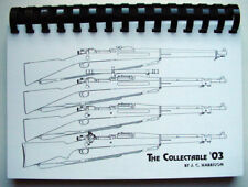 US .30 Cal. M1903 Springfield Collector's Guide 233 pgs